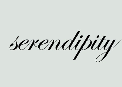 Serendipity!!